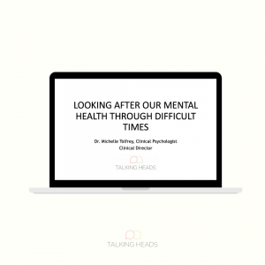 Looking after our mental health through difficult times